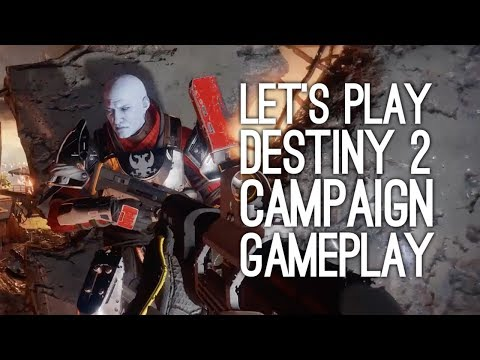 Destiny 2 Single Player Gameplay: Let's Play Destiny 2 Campaign - AAAHHH, ALIEMS!