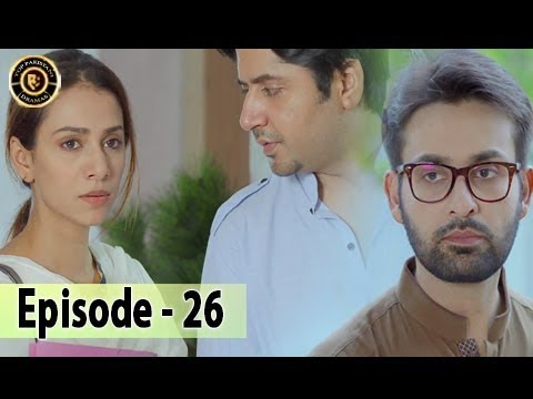 Iltija – Ep 26 | Affan Waheed – Tooba Siddiqui – Top Pakistani Dramas