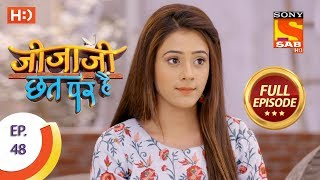 Jijaji Chhat Per Hai - Ep 48 - Full Episode - 15th March, 2018