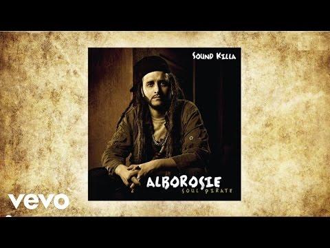 Alborosie - Sound Killa (audio)