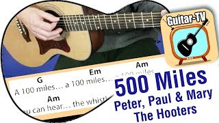 500 Miles - Cover - Lyrics - Chords - Hooters-Peter, Paul and Mary- Tutorial