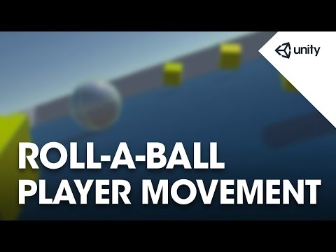 unity-5---roll-a-ball-game---2-of-8:-moving-the-player---unity-official-tutorials