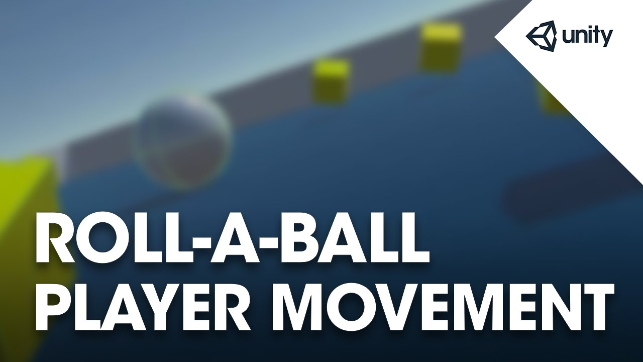 Roll a Ball Moving the Player