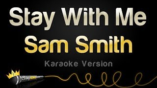 Baixar - Sam Smith Stay With Me Karaoke Version Grátis