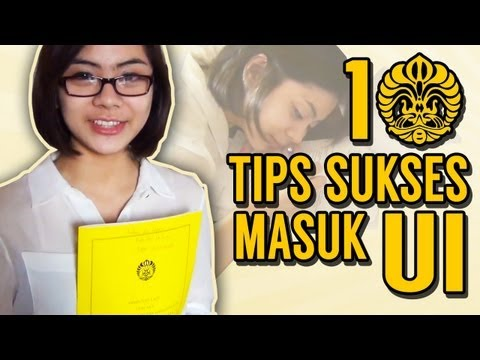 10 TIPS SUKSES MASUK UI