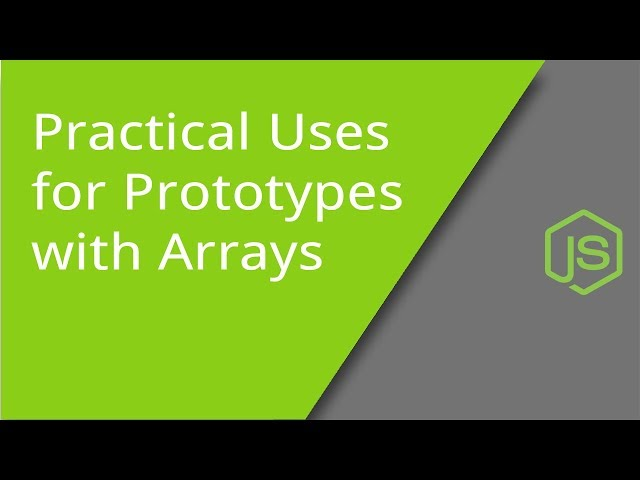 Practical Uses for Prototypes with Arrays