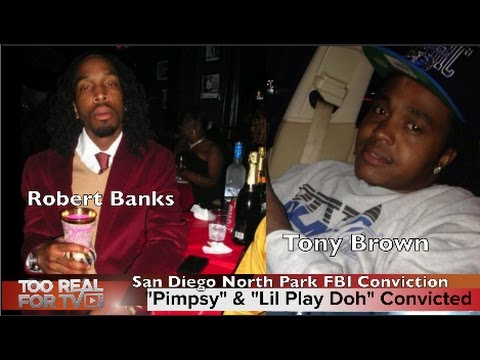 "Robert ""Pimpsy"" Banks & Tony ""Lil Play Doh"" Brown convicted of conspiracy of sex trafficking minors"