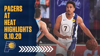 Indiana Pacers Highlights vs. Miami Heat | August 10, 2020