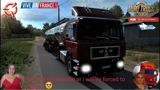 Euro Truck Simulator 2 (1.36)   MAN F90 4x2 Version Delivery in France DLC by SCS Software Schwarzmuller Cistern Trailer DLC by SCS Naturalux Graphics and Weather + DLC's & Mods  Support me please thanks Support me economically at the mail vanelli.isabell