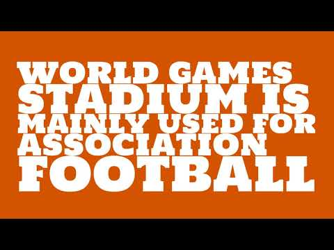 What sport is World Games Stadium used for?