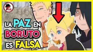 Naruto: Por ESTO La PAZ en BORUTO es FALSA