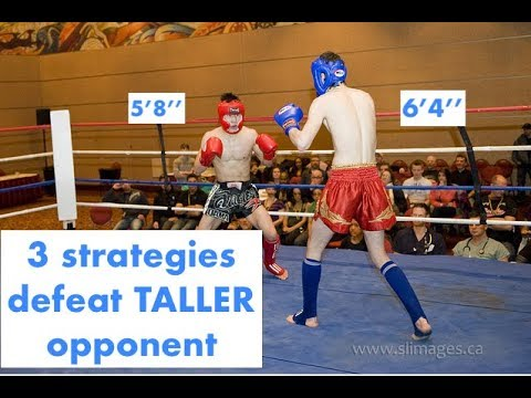 """3 Strategies to defeat taller opponent (5'8"""" vs 6'4"""")"""