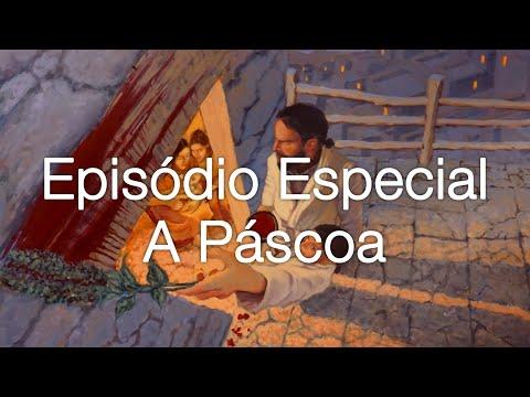 Episódio Especial - A Páscoa - O Podcast Das Doze Tribos