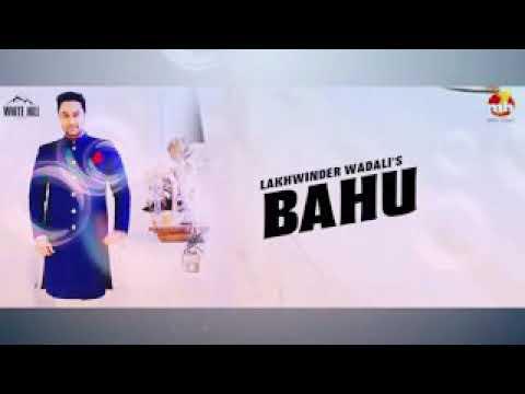 Lakhwinder Wadali Babhu song 2018new video...