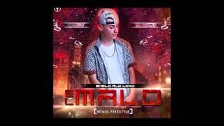 Shelo ALoloko - El Malo(Aventura) Freestyle Remix