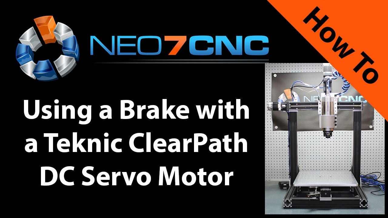 How to Use a Brake with a Teknic ClearPath DC Servo Motor - Neo7CNC com