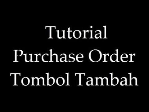 PB-Purchase Order-01-Tombol Tambah. GF-Akuntansi.