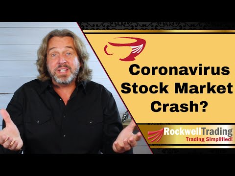"The ""Coronavirus Stock Market Crash"" Scenario"