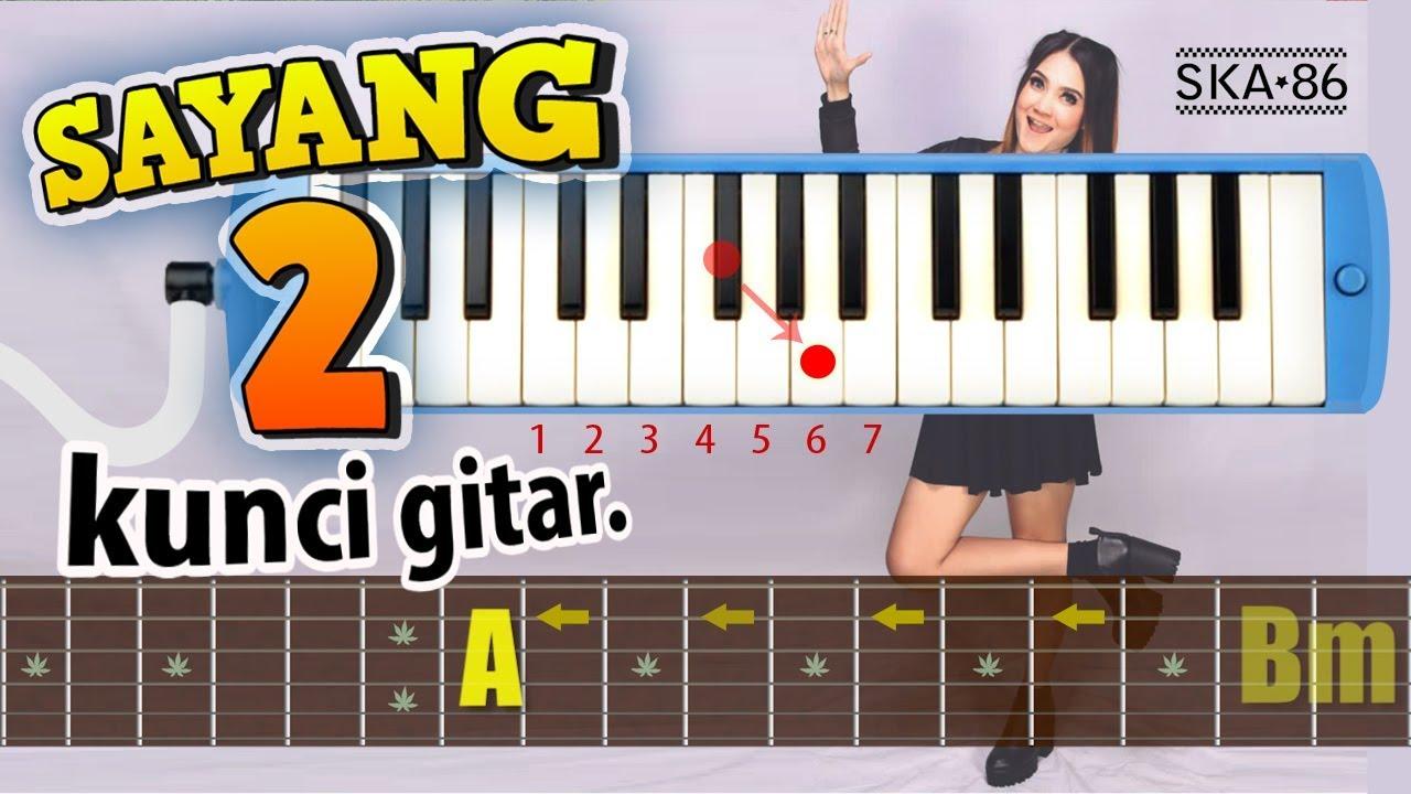 ska-86-sayang-2-chord-gitar-lirik-nella-kharisma-via-vallen-cover-uye-tone
