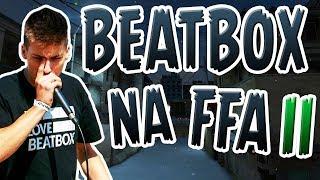 Beatbox na FFA w CS:GO  CZ.2  (MTS&TROLLEQ)