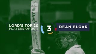 3) Dean Elgar | Lord's Top 20 Players of 2017