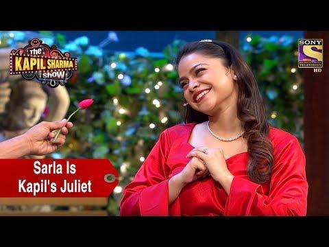Sarla Is Kapil's Juliet - The Kapil Sharma Show