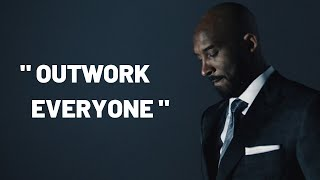OUTWORK EVERYONE - Kobe Bryant (Motivational Video)