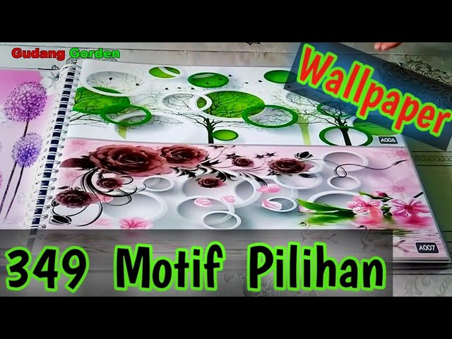 Koleksi Wallpaper Custom | 349 Motif Wallcovering 082310989451 #gudanggorden