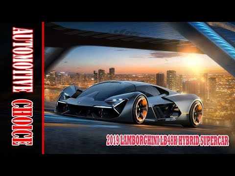 Fantastic 2019 Lamborghini Lb48h Hybrid Supercar Automotive