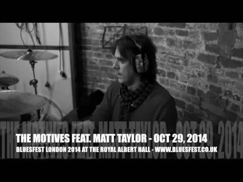 BLUESFEST 2014 - MATT TAYLOR