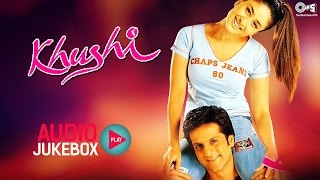 Khushi Audio Songs Jukebox | Fardeen Khan, Kareena Kapoor | Superhit Hindi Songs