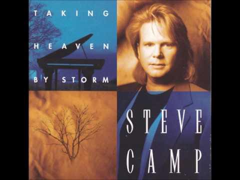 Steve Camp - Taking Heaven By Storm
