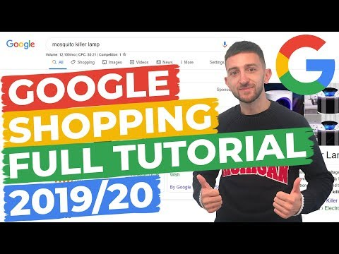 Google Shopping Ads Full Tutorial 2019/2020 thumbnail