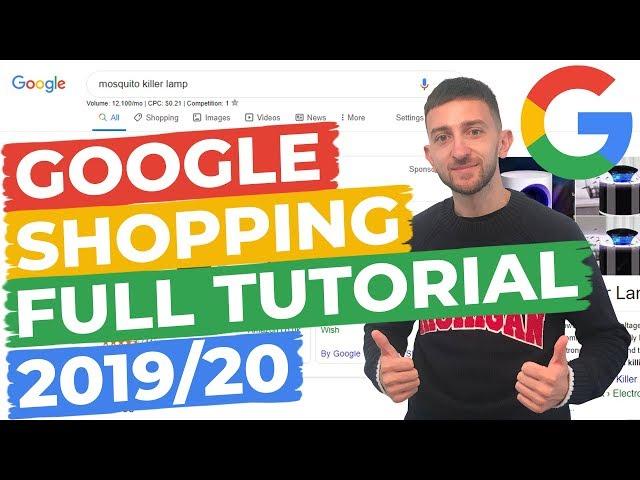 [Elliott Prendy] Google Shopping Ads Full Tutorial 2019/2020