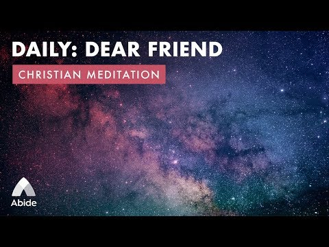 DEAR FRIEND Meditation for Calming Anxiety & Living With Ease (Peace Meditation Healing)