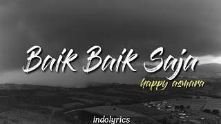 Download Mp3 Baik Baik Saja - Happy Asmara  Lirik