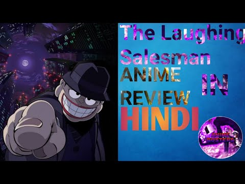 The Laughing Salesman||Anime review in Hindi