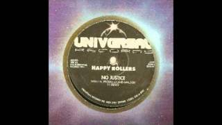 Happy Rollers - No Justice