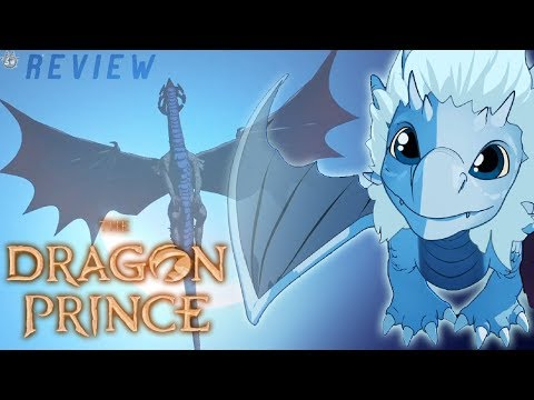 THE DRAGON PRINCE! Netflix: Original Series  (Review)
