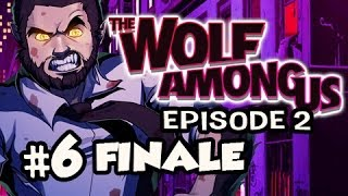 CONNECTED DOTS FINALE - The Wolf Among Us Episode 2 SMOKE AND MIRRORS Ep.6