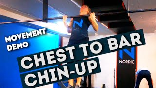 Movement Demo // Chest To Bar Chin-Up