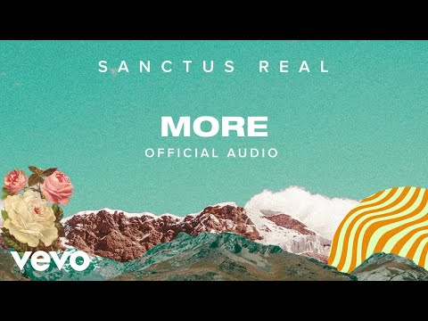 Sanctus Real - More (Official Audio)