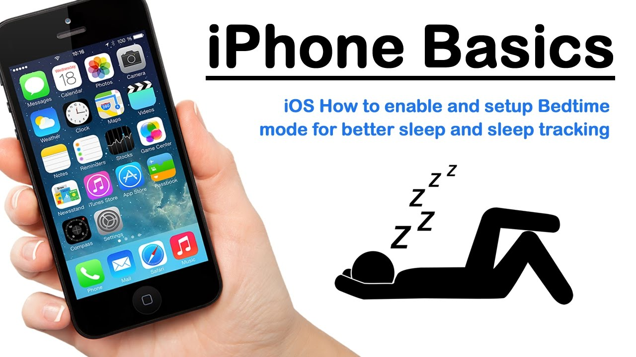 iPhone Basics - iOS How to enable and setup Bedtime mode for better sleep  and sleep tracking