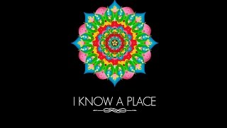 I KNOW A PLACE [HD]