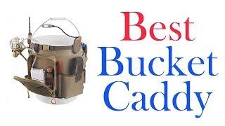 BEST BUCKET CADDIES 2019   TOP 10 LIST