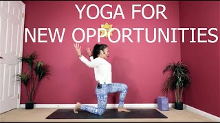 Yoga For New Opportunities