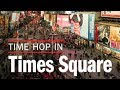 Time Out New York: Time Hop in Times Square - A 360/VR experience