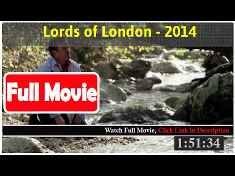 Lords of London (2014)#FuIl m0p13s#