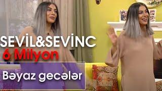 Sevil Sevinc - Bəyaz gecələr (Zaurla GÜNAYdın)