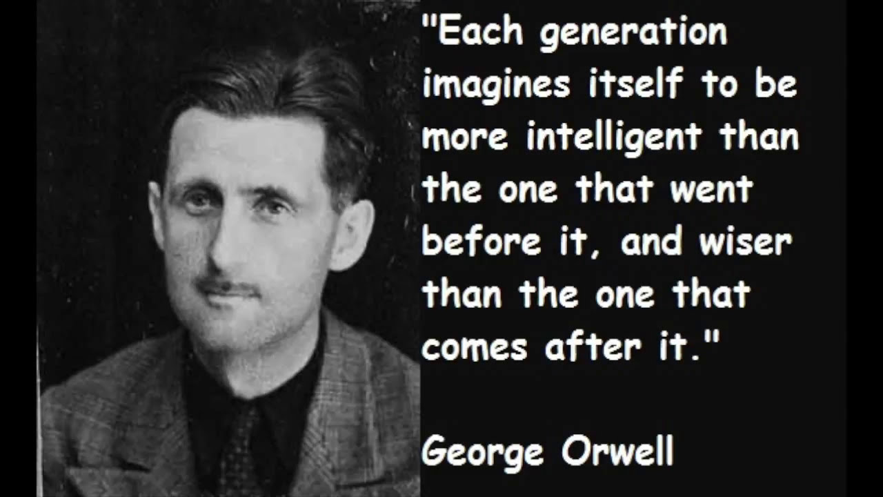 George Orwell 1984 Quotes Great Quotesgeorge Orwell Youtube